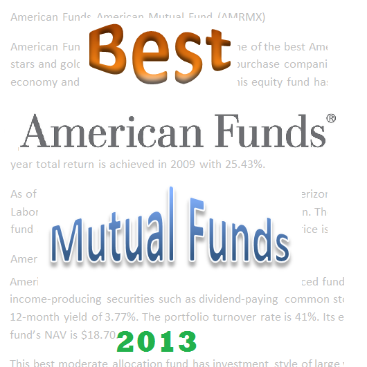 Best American Funds Mutual Funds for 2013 | MEPB Financial American Funds