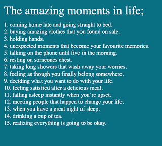 amazing moment in life quote and saying about life