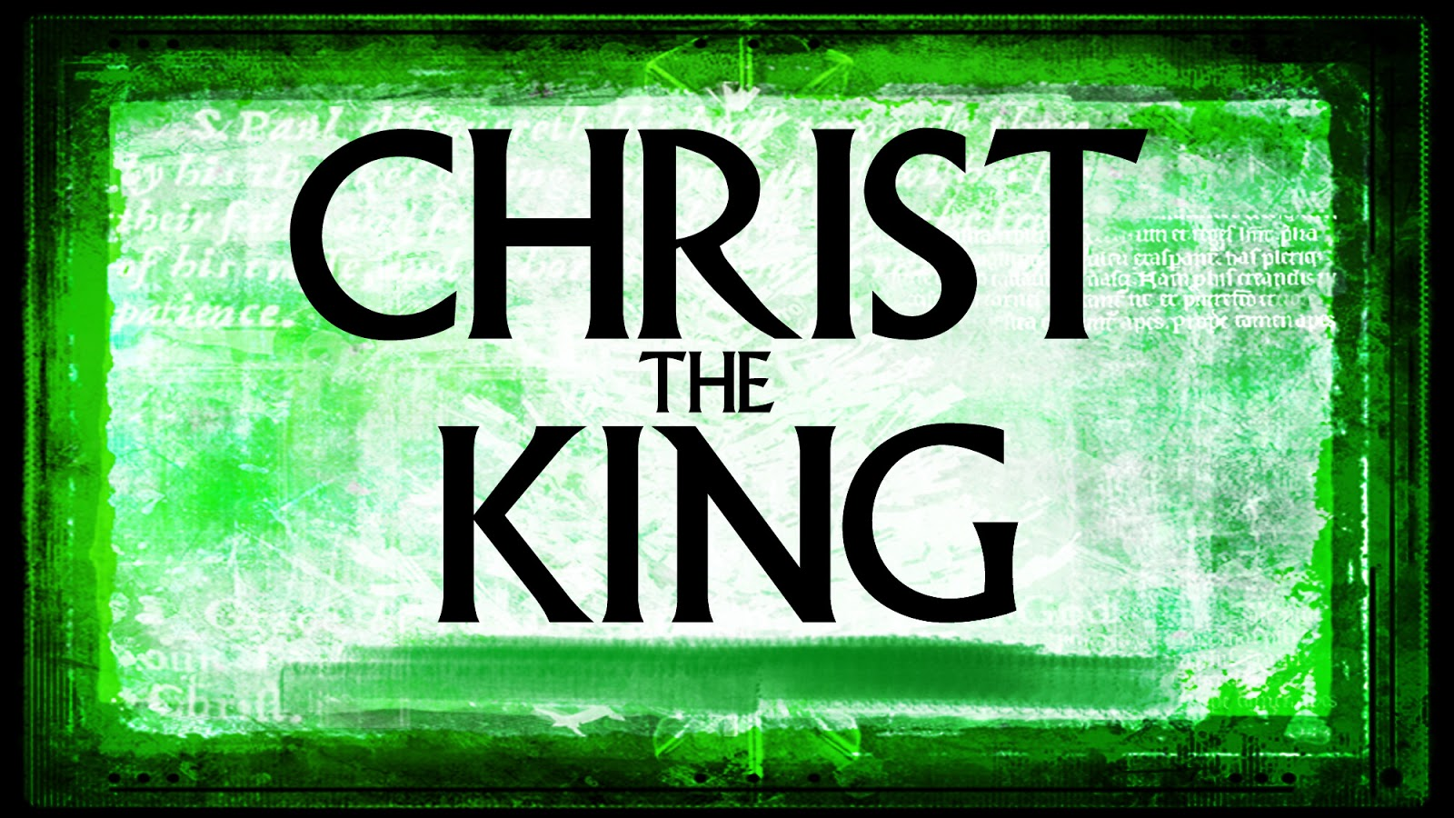 christ the king sunday quotthe king is comingquot