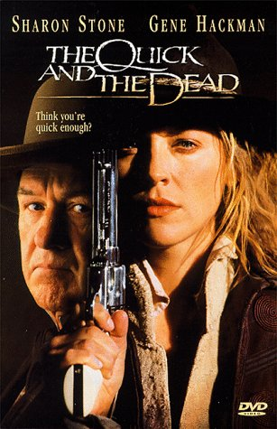 The Quick and the Dead full movie
