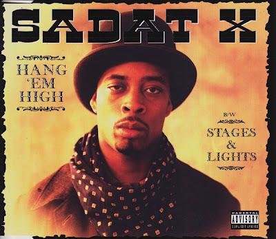 Sadat X – Hang 'Em High / Stages & Lights (CDS) (1996) (320 kbps)