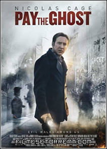 Pay The Ghost Torrent Dublado