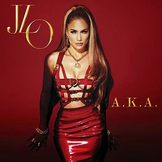 A.K.A. Lyrics - JENNIFER LOPEZ