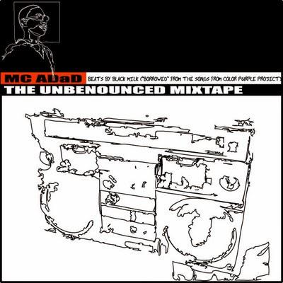 The Unbenounced Mixtape