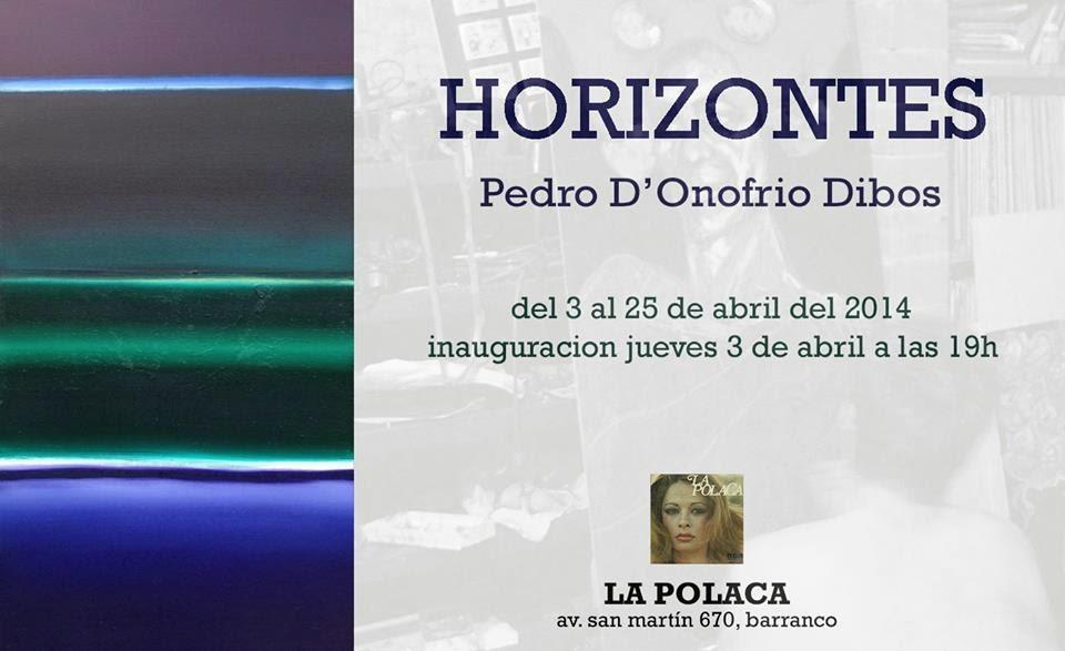 Horizontes - Pedro D'Onofrio Dibos (La Polaca)