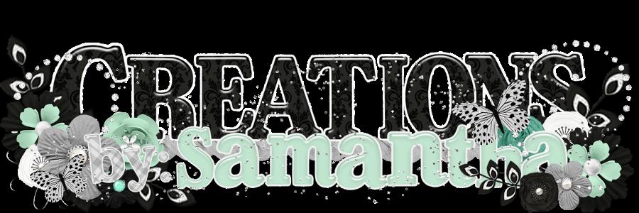 creations by: samantha