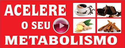 Acelere o Seu Metabolismo