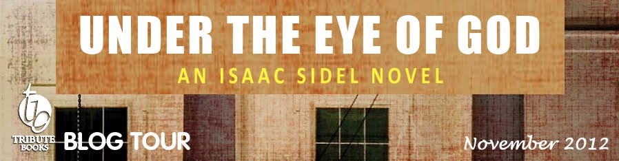 Under the Eye of God: An Isaac Sidel Novel Blog Tour