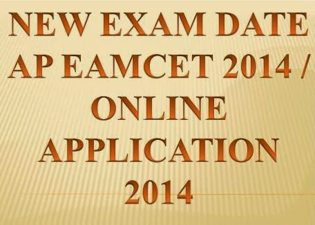 Postponed AP EAMCET Examinatiion 2014 New Exam Date 22 May 2014 Online Application  at www.apeamcet.org