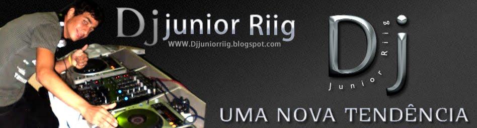 DJ Júnior Rííg