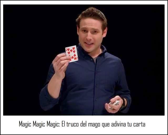 Magic Magic Magic: El truco del mago que adivina tu carta