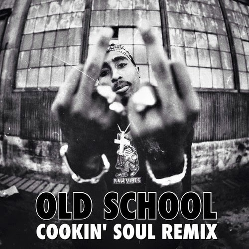 2Pac remix from Cookin' Soul