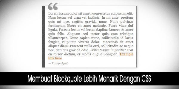 Membuat Blockquote Lebih Menarik Dengan CSS
