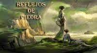 REFLEJOS DE PIEDRA