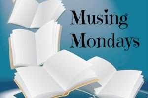Musing Mondays
