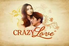 Crazy Love – 07 March 2014