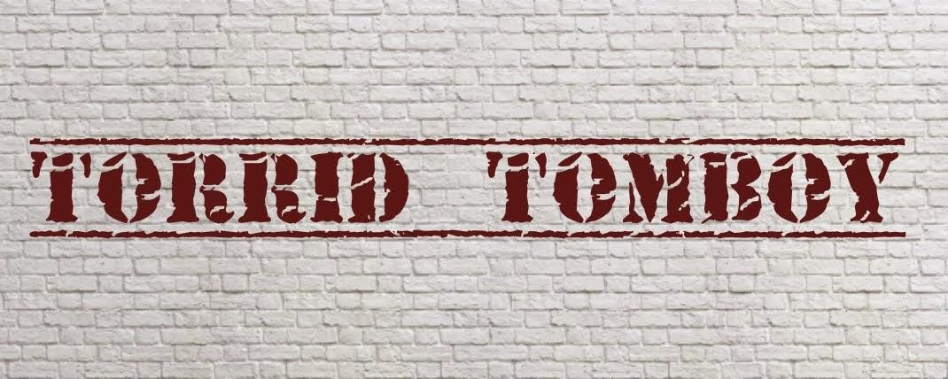 Torrid Tomboy