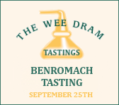 The Wee Dram Benromach Tasting
