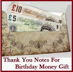 Thank You Messages For Birthday Gift Money Note How To Write A Message