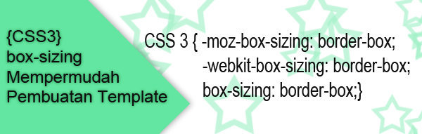 CSS3 box-sizing Mempermudah Pembuatan Template