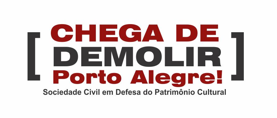 Chega de Demolir Porto Alegre