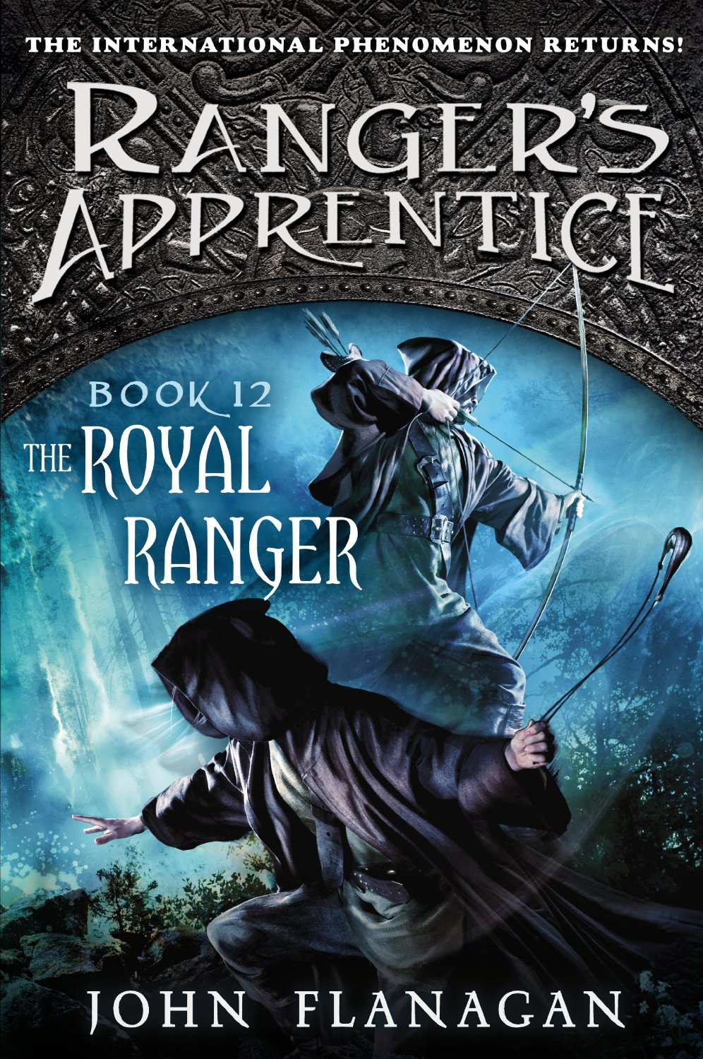 The Royal Ranger (Ranger's Apprentice, book 12) by John Flanagan