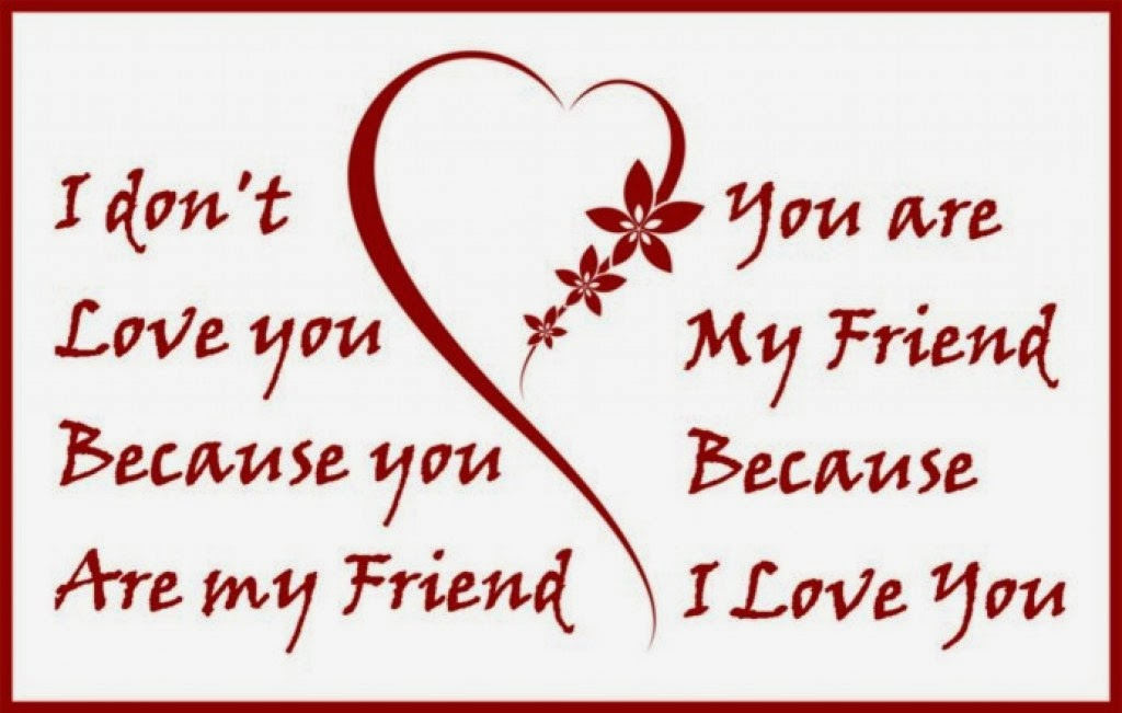 Valentines day quotes for friends quotesgram for Quotes on valentine day