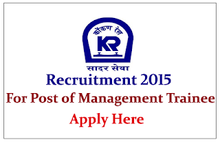Konkan Railway Corporation Limited Recruitment 2015 for Post of Management Trainee