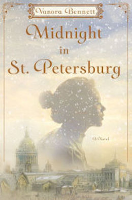 Midnight in St. Petersburg: A Novel by Vanora Bennett