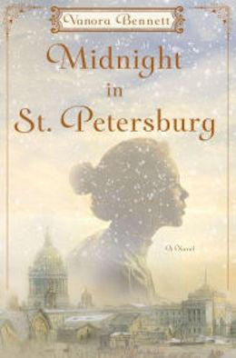 Midnight in St. Petersburg: A Novel by Vanora Bennett