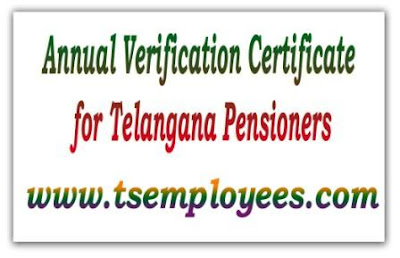 Download New Annual Verification Certificate for Telangana Pensioners, Latest Annual verification certificate for pensioners 2015 2016  telangana state, telangana pensioners life certificate from / application form Form of life certificate to be submitted by pensioner once a year