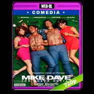 Mike y Dave: Los busca novias (2016) WEB-DL 720p Audio Dual Latino-Ingles