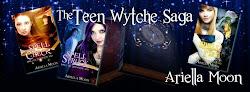 The Teen Wytche Saga by Ariella Moon