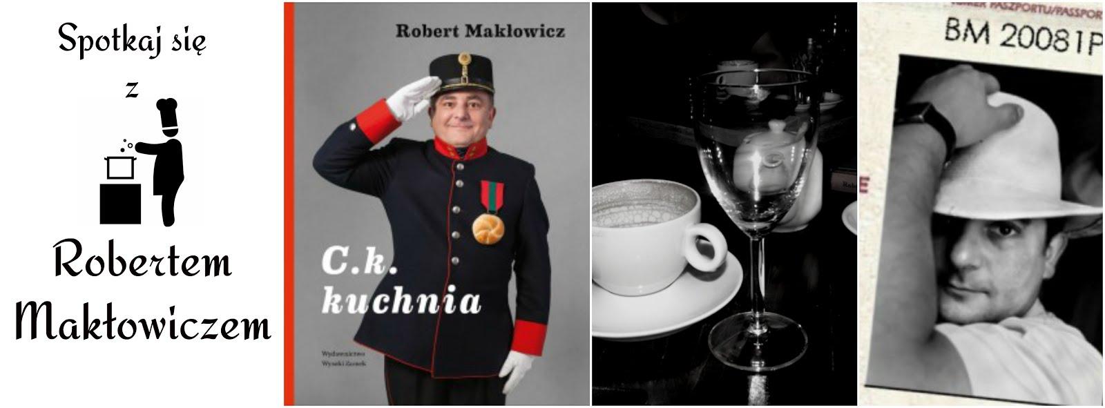 Spotkaj się z Robertem Makłowiczem