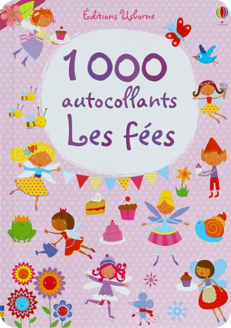 1 000 autocollants Les fées, Fiona Watt, Éditions Usborne