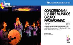 CONCIERTO PARA LOS TRES MUNDOS / MUSEO METROPOLITANO DE LIMA