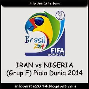 Iran vs Nigeria Piala Dunia 2014