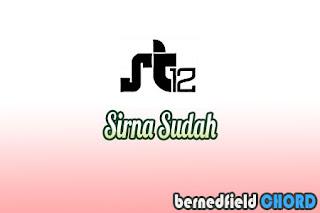 Lirik dan Chord(Kunci Gitar) ST12 ~ Sirna Sudah