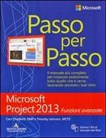 Microsoft Project 2013. Funzioni avanzate