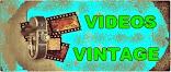 VIDEOS VINTAGE