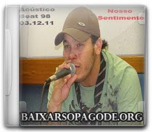 cd Nosso Sentimento - Acustico Na BEAT 98 - 03.12.2011