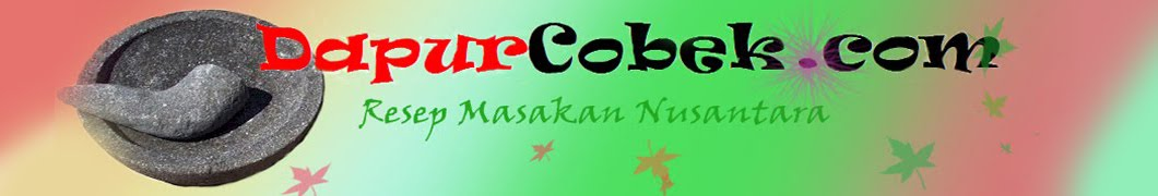 Resep Dapur Cobek.com