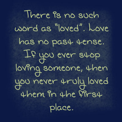 There Is No Such Thing as True Love Quotes
