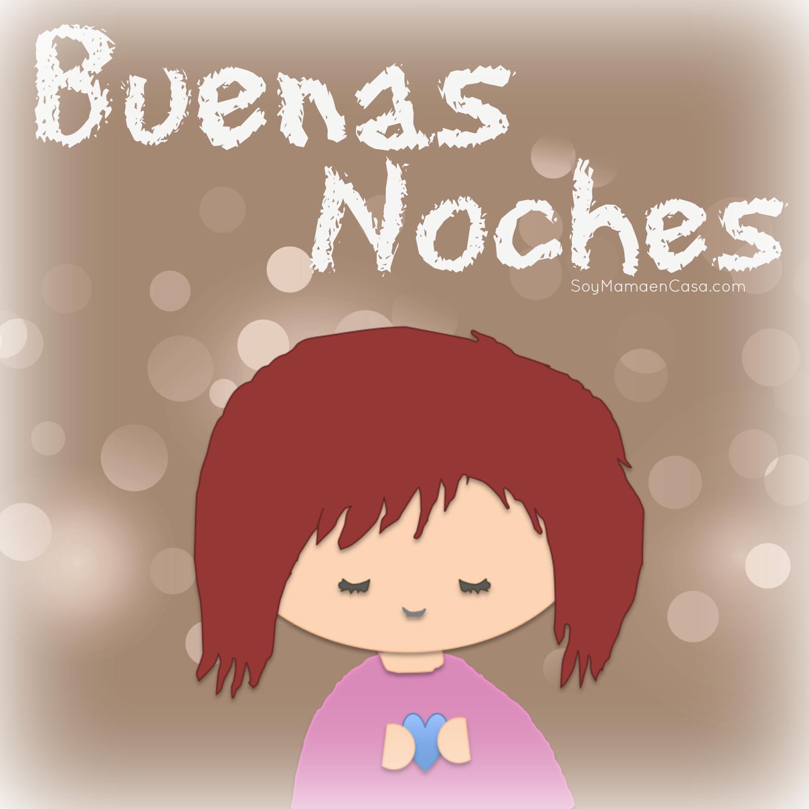 buenas noches, dulces sueños, good night