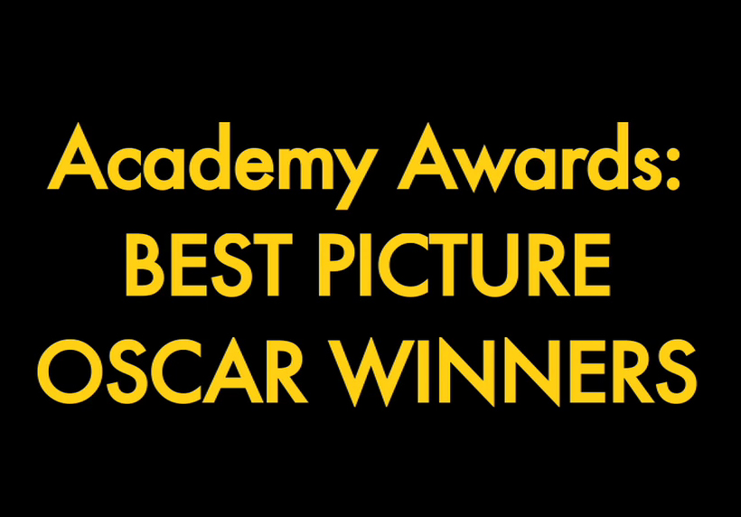 WATCH 84 Years of Best Picture Oscar Winners