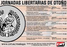 """JORNADAS LIBERTARIAS """"OTOÑO 2016 CNT Málaga"""