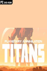 Download Planetary Annihilation TITANS Torrent PC 2015