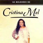 Cristina Mel – As Melhores 2012