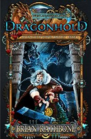 Dragon Hold Book 2 of the Artifacts of Power Trilogy, Book 8 of The World of Godsland