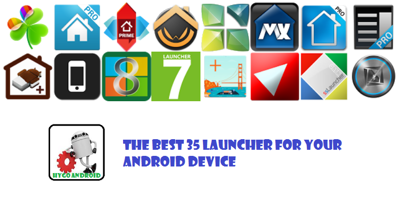 The Best 40 LAUNCHER FOR Your Android Device
